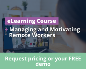 Managing and Motivating Remote Workers in Ireland eLearning Training Course