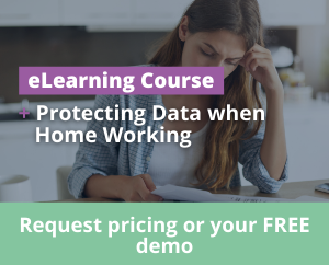 Protecting Data when Home Working in Ireland eLearning Training Course
