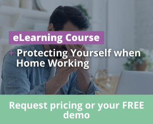 Protecting Yourself when Home Working in Ireland eLearning Training Course